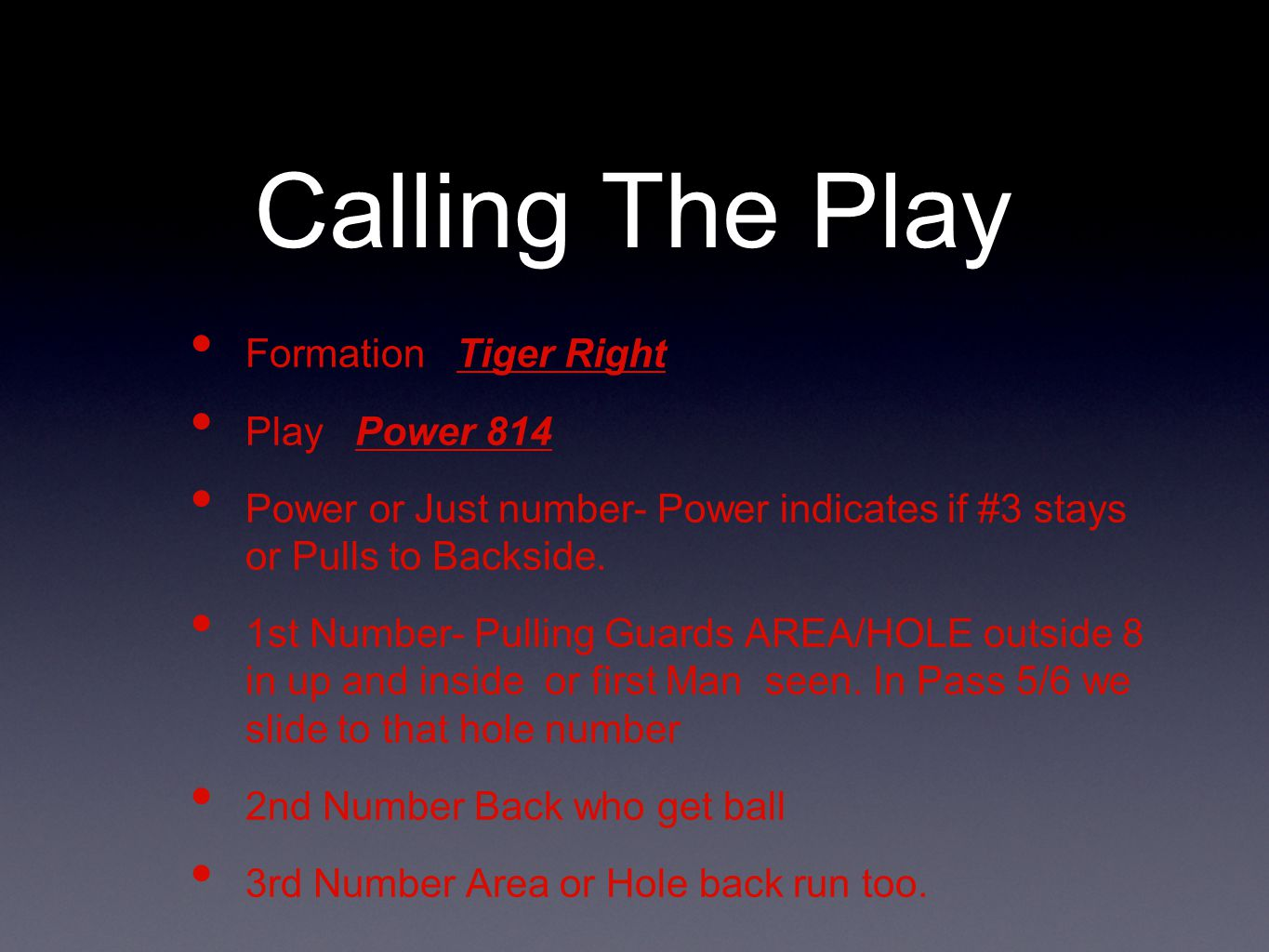 Calling The Play Formation Tiger Right Play Power 814