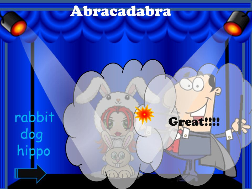 Abracadabra Great!!!! rabbit dog hippo