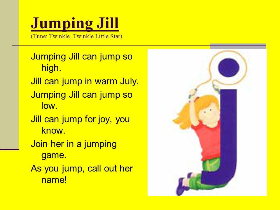 Jumping Jill (Tune: Twinkle, Twinkle Little Star)