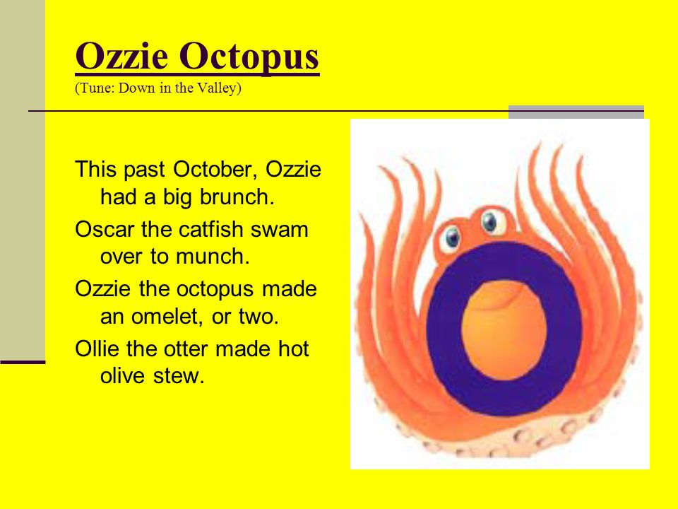 Ozzie Octopus (Tune: Down in the Valley)