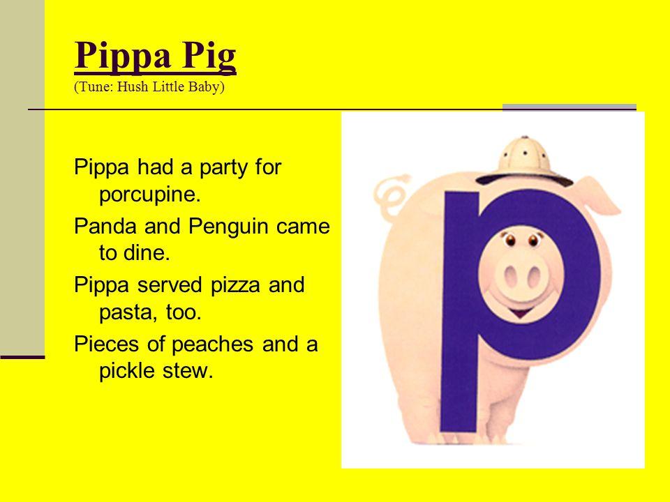Pippa Pig (Tune: Hush Little Baby)