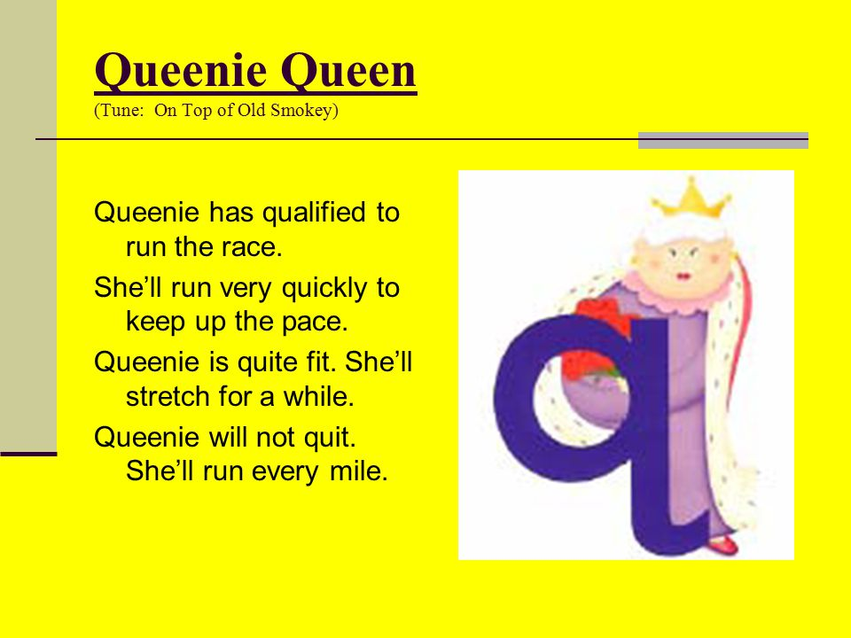 Queenie Queen (Tune: On Top of Old Smokey)