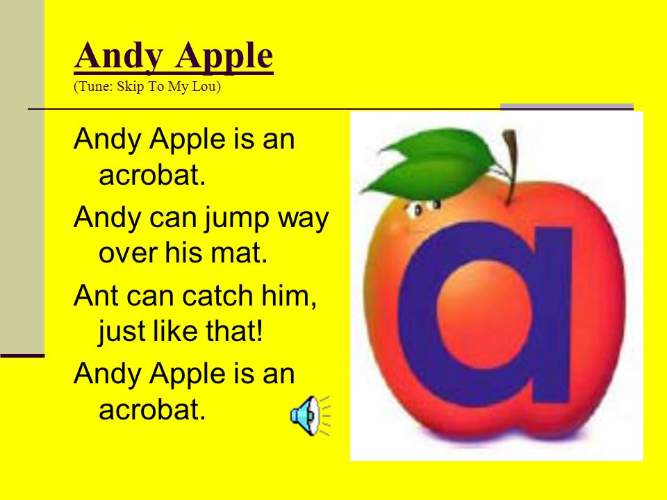Andy Apple (Tune: Skip To My Lou)