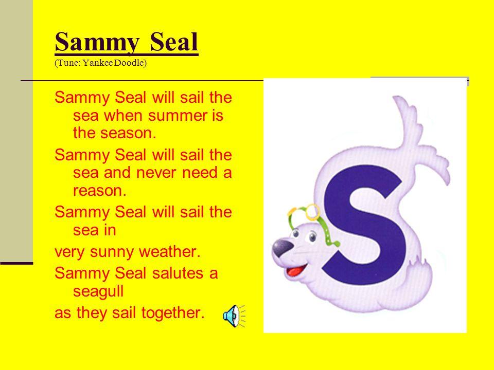 Sammy Seal (Tune: Yankee Doodle)