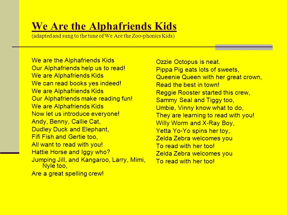 We Are the Alphafriends Kids (adapted and sung to the tune of We Are the Zoo-phonics Kids)