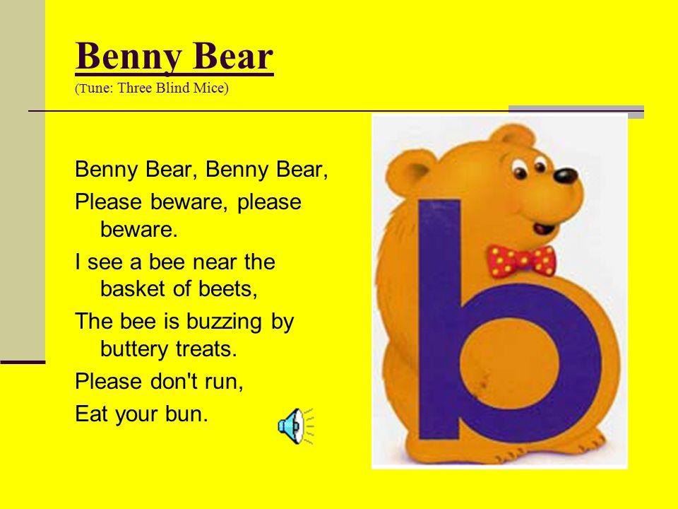Benny Bear (Tune: Three Blind Mice)