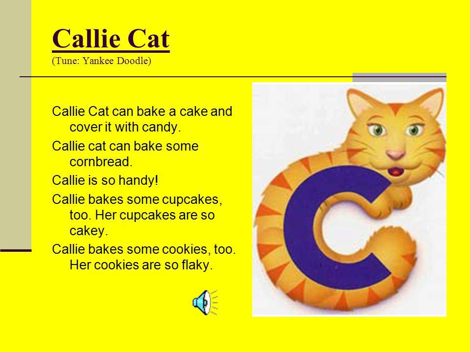 Callie Cat (Tune: Yankee Doodle)