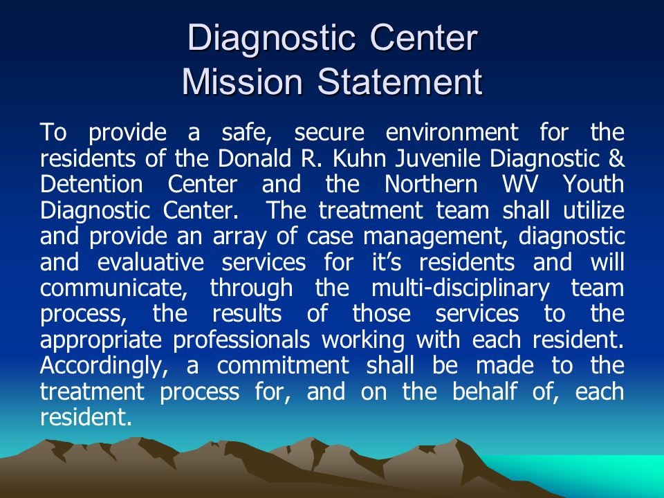 Diagnostic Center Mission Statement
