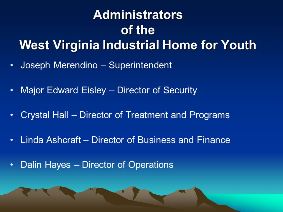 Administrators of the West Virginia Industrial Home for Youth