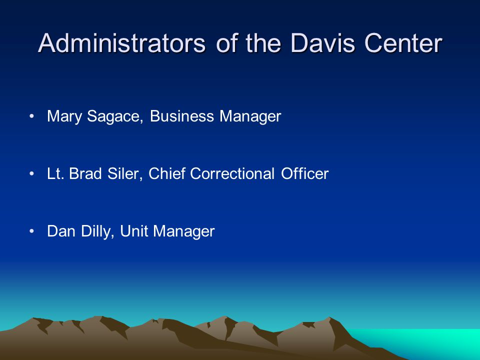 Administrators of the Davis Center
