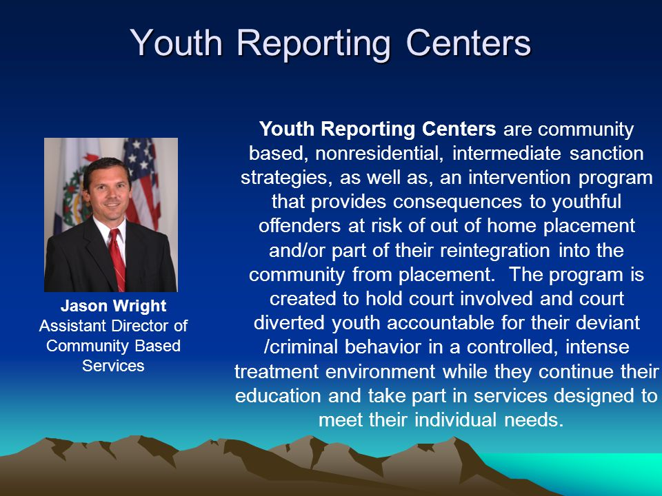 Youth Reporting Centers