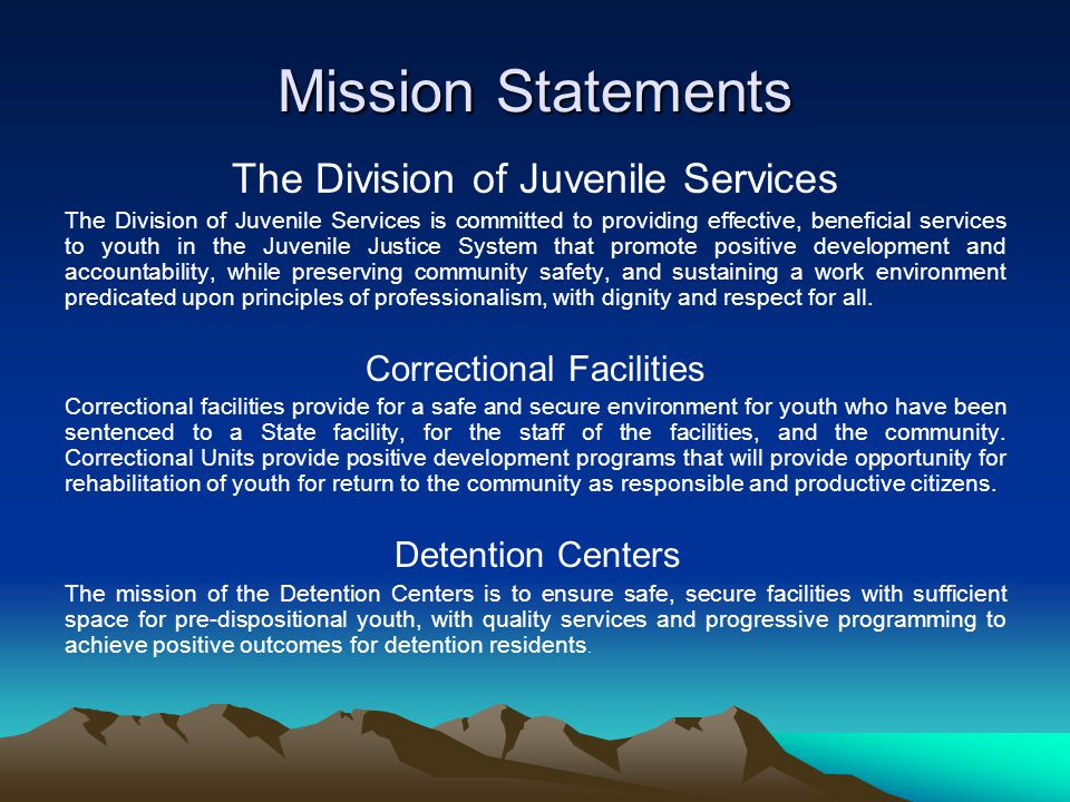 Mission Statements The Division of Juvenile Services