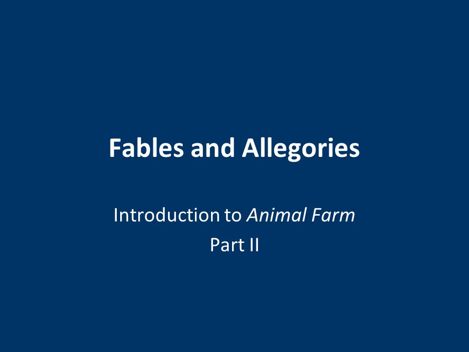 Introduction to Animal Farm Part II