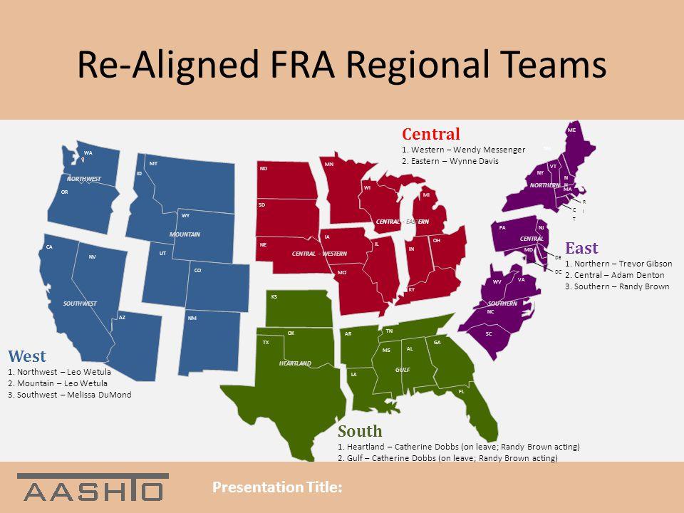 Re-Aligned FRA Regional Teams