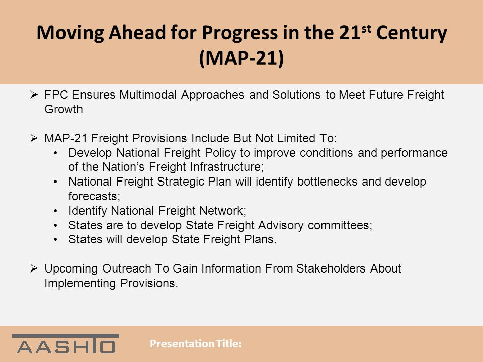 Moving Ahead for Progress in the 21st Century (MAP-21)