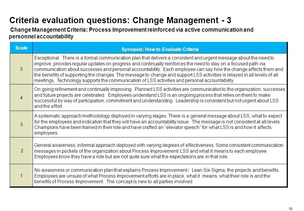 Criteria evaluation questions: Change Management - 4