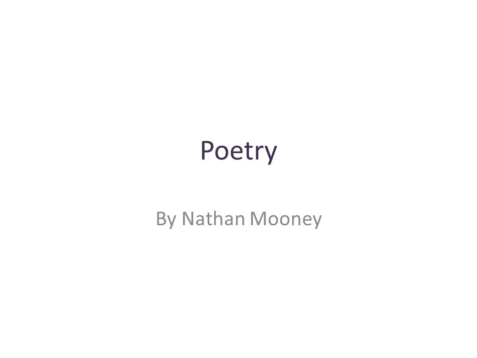 Poetry By Nathan Mooney