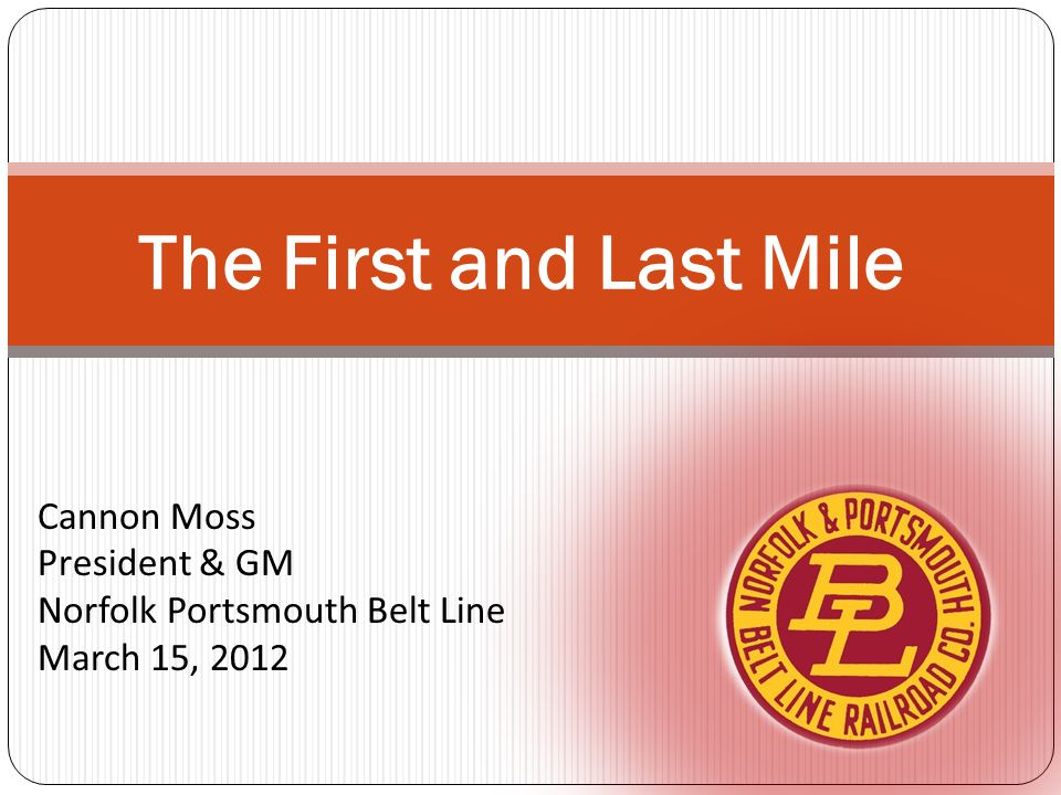 Cannon Moss President & GM Norfolk Portsmouth Belt Line March 15, 2012