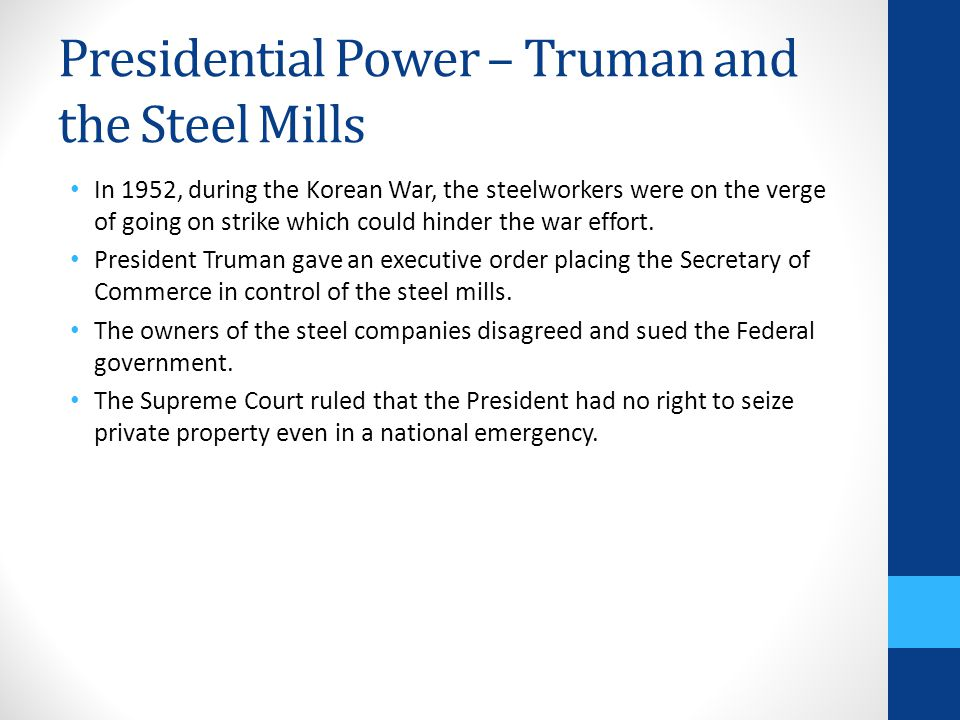 Presidential Power – Truman and the Steel Mills