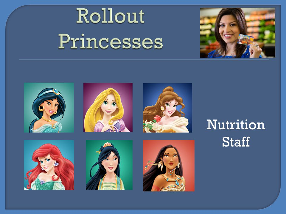 Rollout Princesses Nutrition Staff