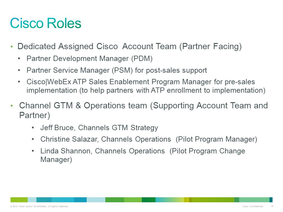 Cisco Roles Dedicated Assigned Cisco Account Team (Partner Facing)