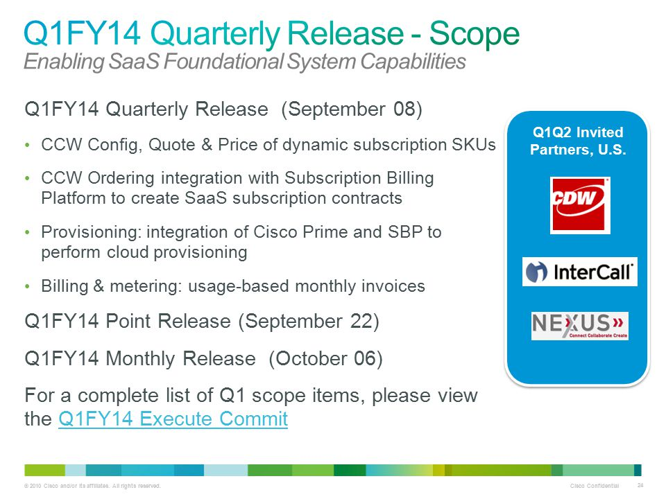 Q1FY14 Quarterly Release - Scope Enabling SaaS Foundational System Capabilities