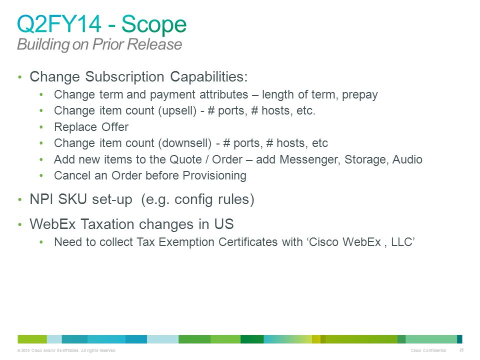 Q2FY14 - Scope Building on Prior Release