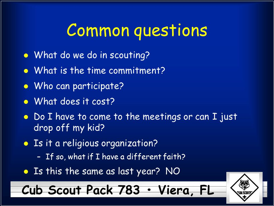 Common questions What do we do in scouting