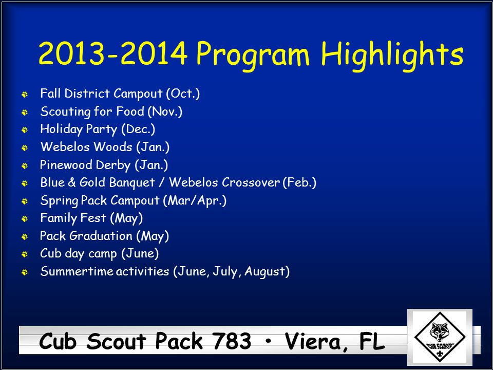 2013-2014 Program Highlights Fall District Campout (Oct.)