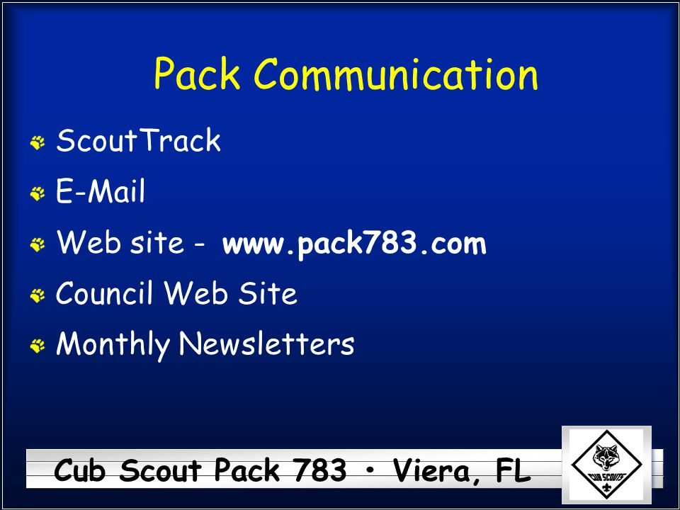 Pack Communication ScoutTrack E-Mail Web site - Council Web Site