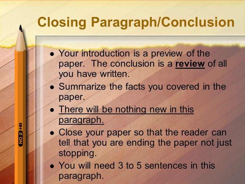Closing Paragraph/Conclusion