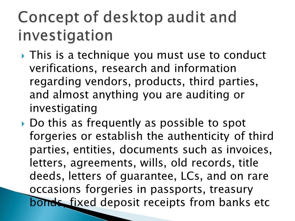 Concept of desktop audit and investigation