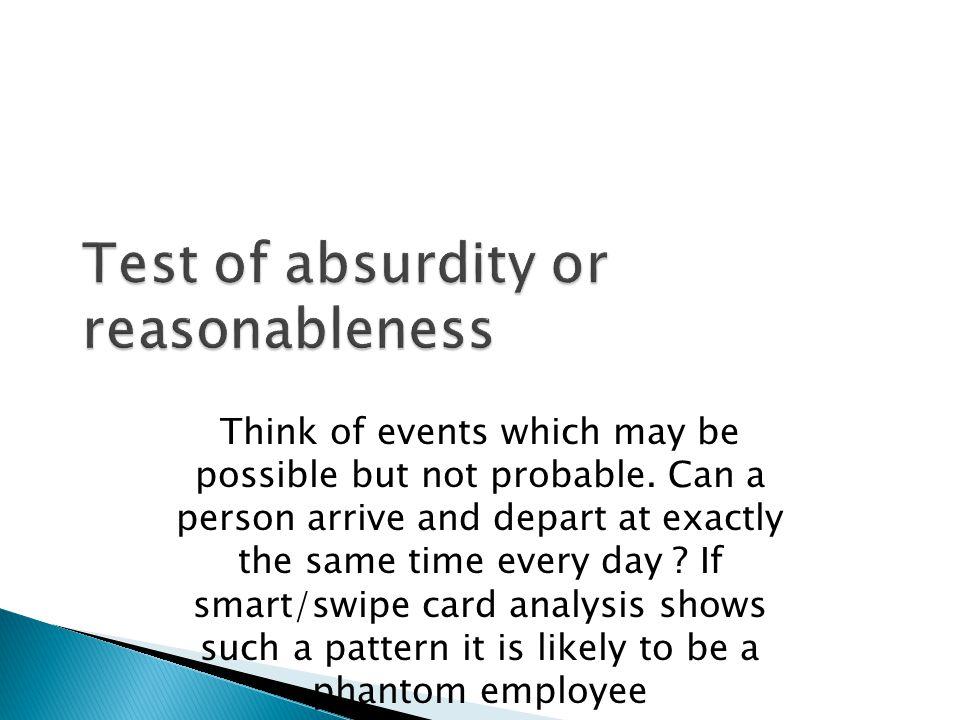 Test of absurdity or reasonableness