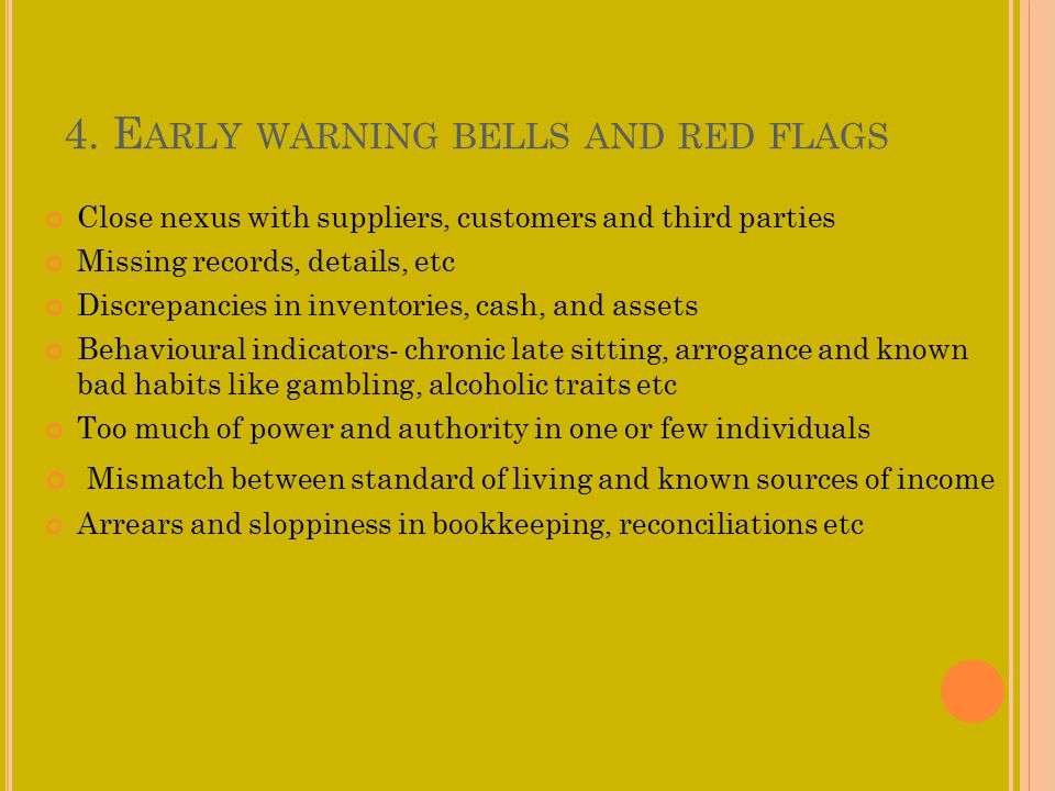4. Early warning bells and red flags