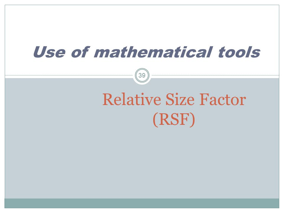 Relative Size Factor (RSF)