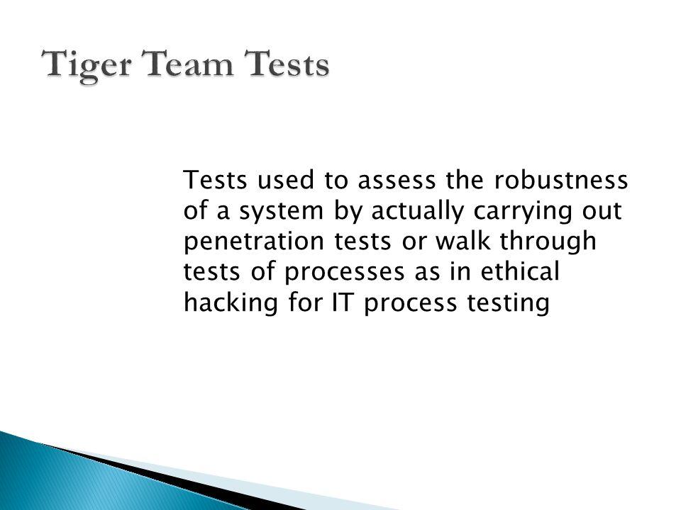 Tiger Team Tests