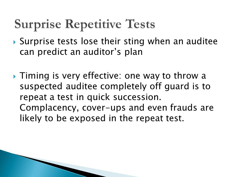 Surprise Repetitive Tests