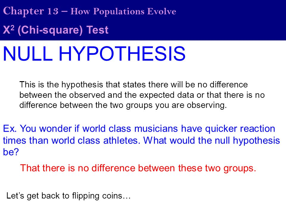 NULL HYPOTHESIS Chapter 13 – How Populations Evolve