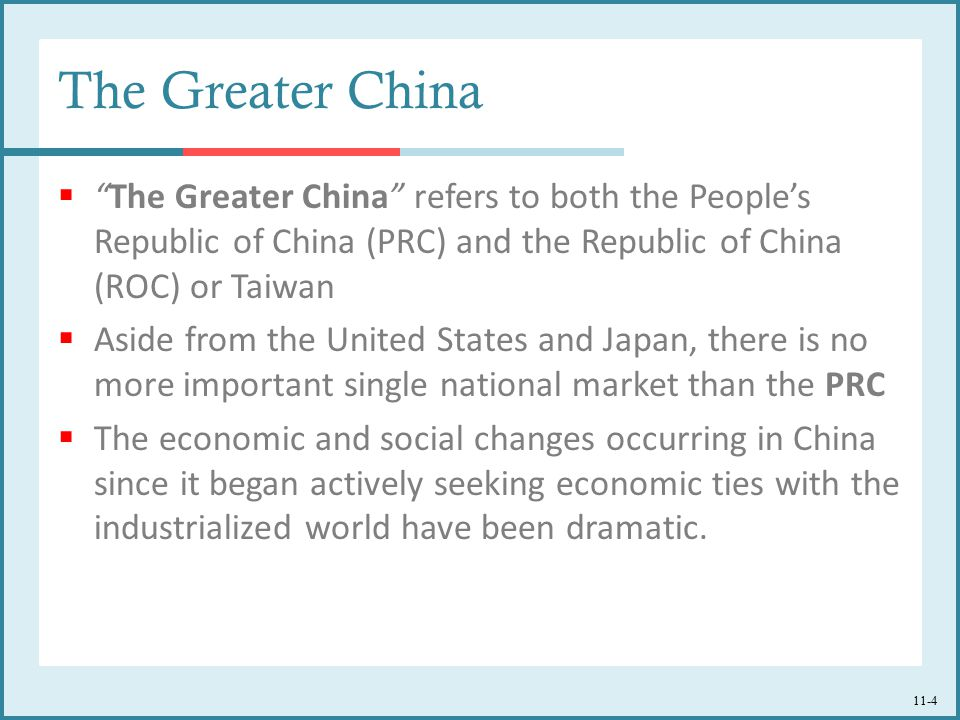 The Greater China The Greater China refers to both the People's Republic of China (PRC) and the Republic of China (ROC) or Taiwan.