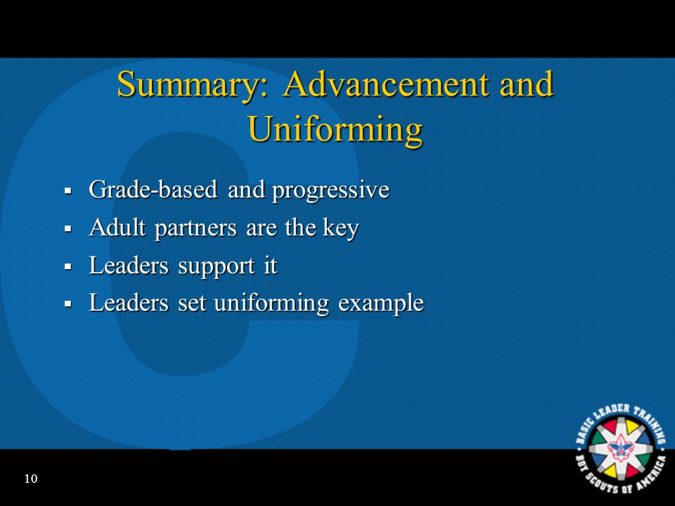 Summary: Advancement and Uniforming