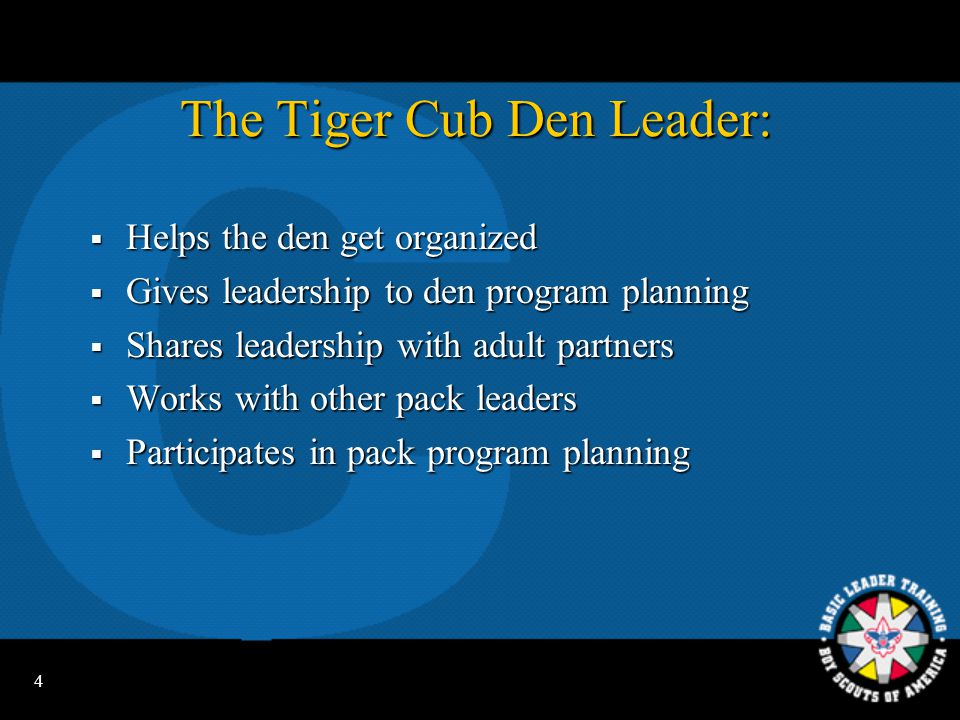 The Tiger Cub Den Leader: