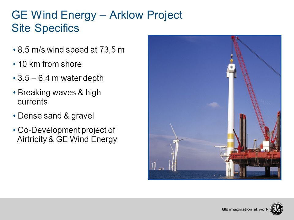 GE Wind Energy – Arklow Project Site Specifics