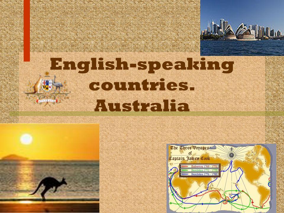 English-speaking countries. Australia