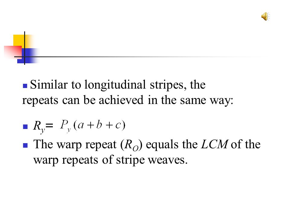 Similar to longitudinal stripes, the repeats can be achieved in the same way: