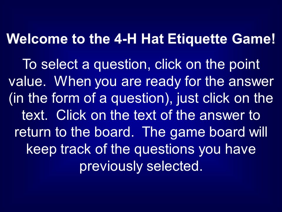 Welcome to the 4-H Hat Etiquette Game!