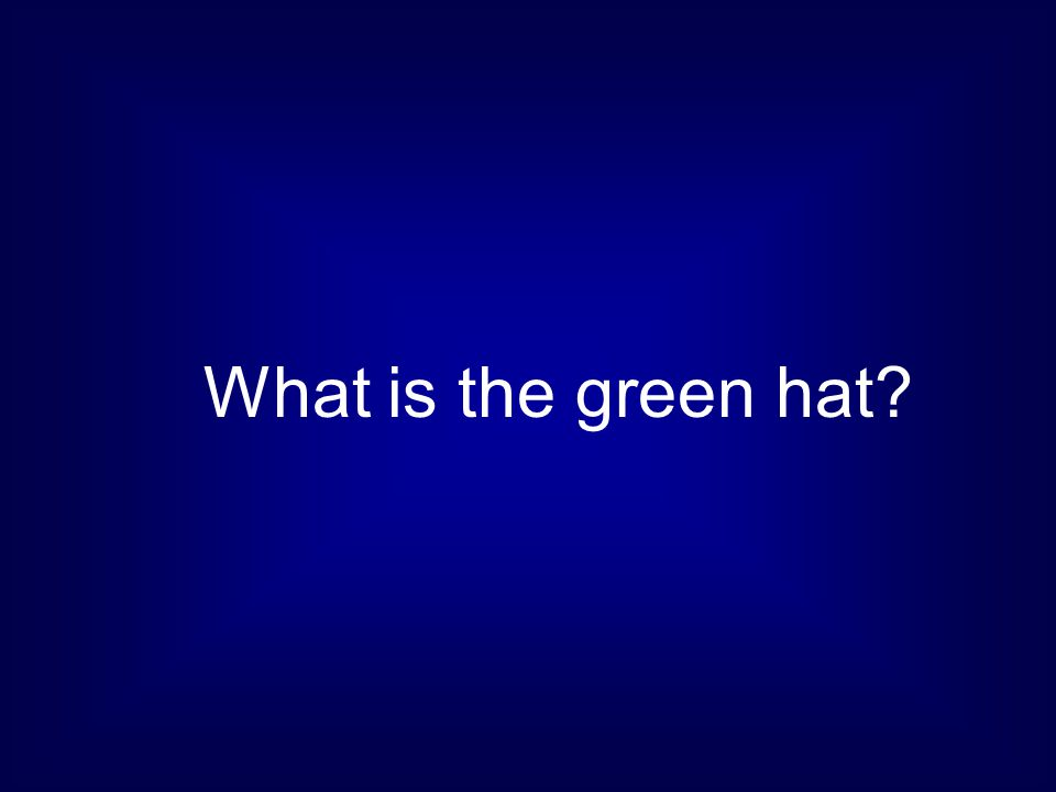 What is the green hat
