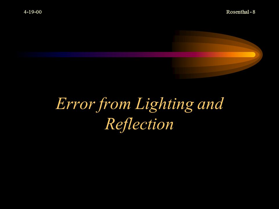 Error from Lighting and Reflection
