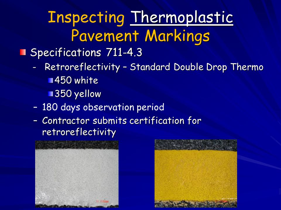 Inspecting Thermoplastic Pavement Markings