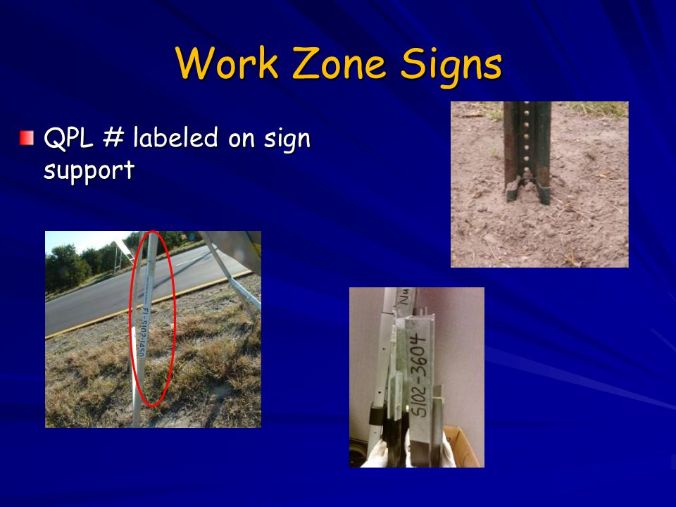 Work Zone Signs QPL # labeled on sign support