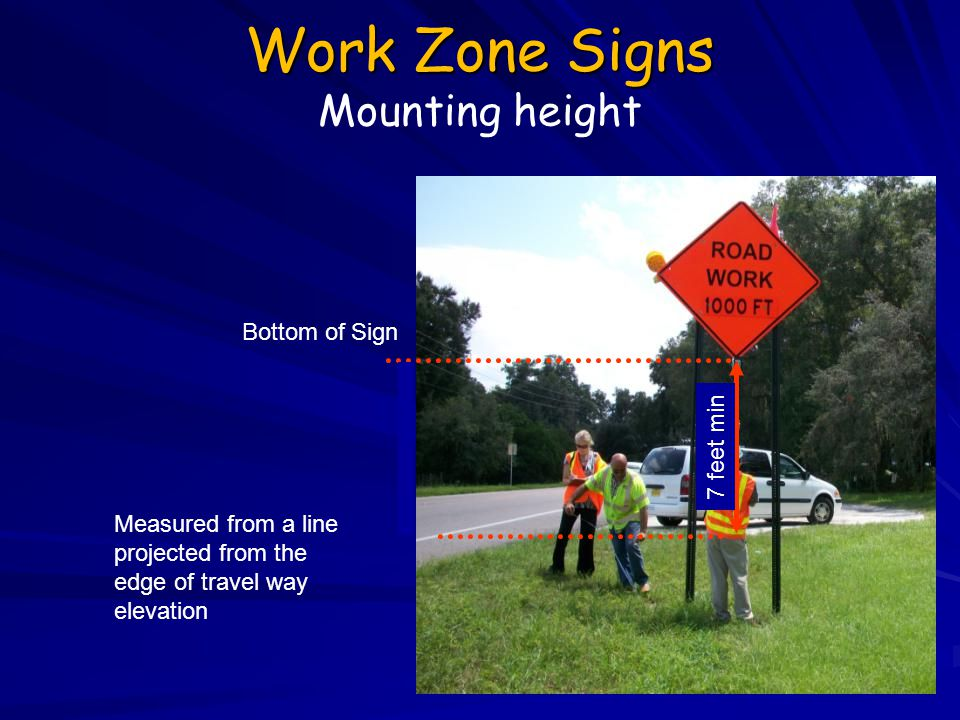 Work Zone Signs Mounting height